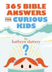 EGN1129, 365 Bible answers for curious kids